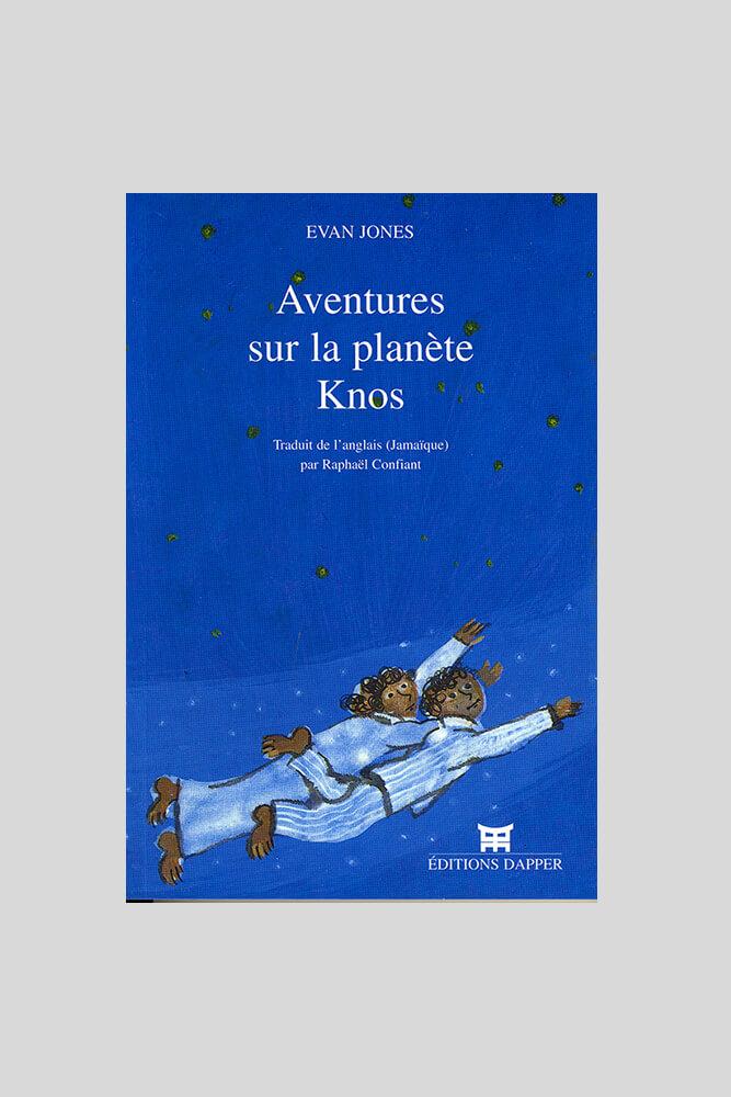 Aventures sur la planète Knos, Evan Jones.