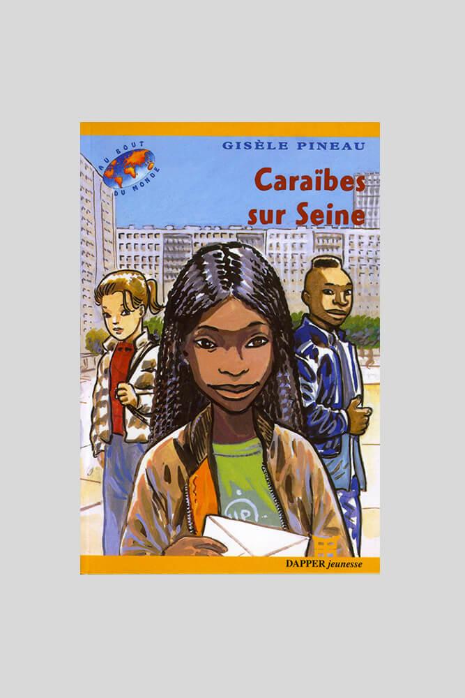 Caraïbes sur Seine, Gisèle Pineau.