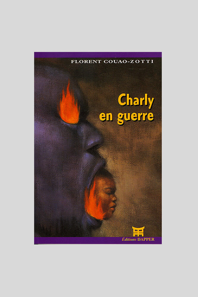 Charly en guerre, Florent Couao-Zotti.