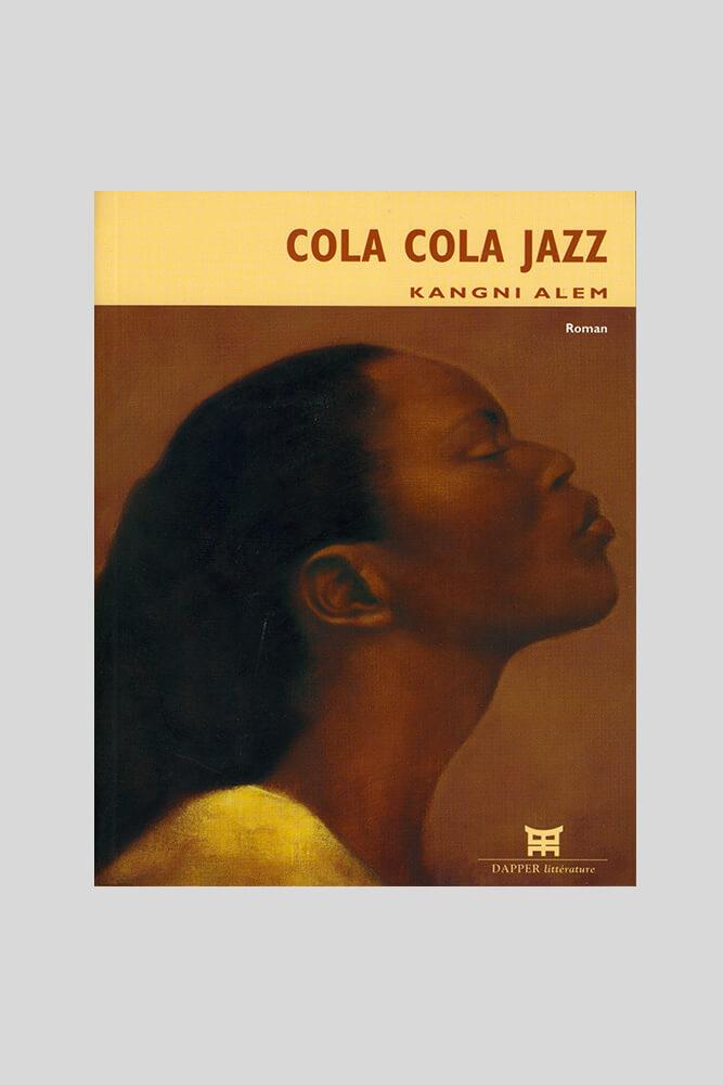 Coca cola jazz, Kangni Alem.