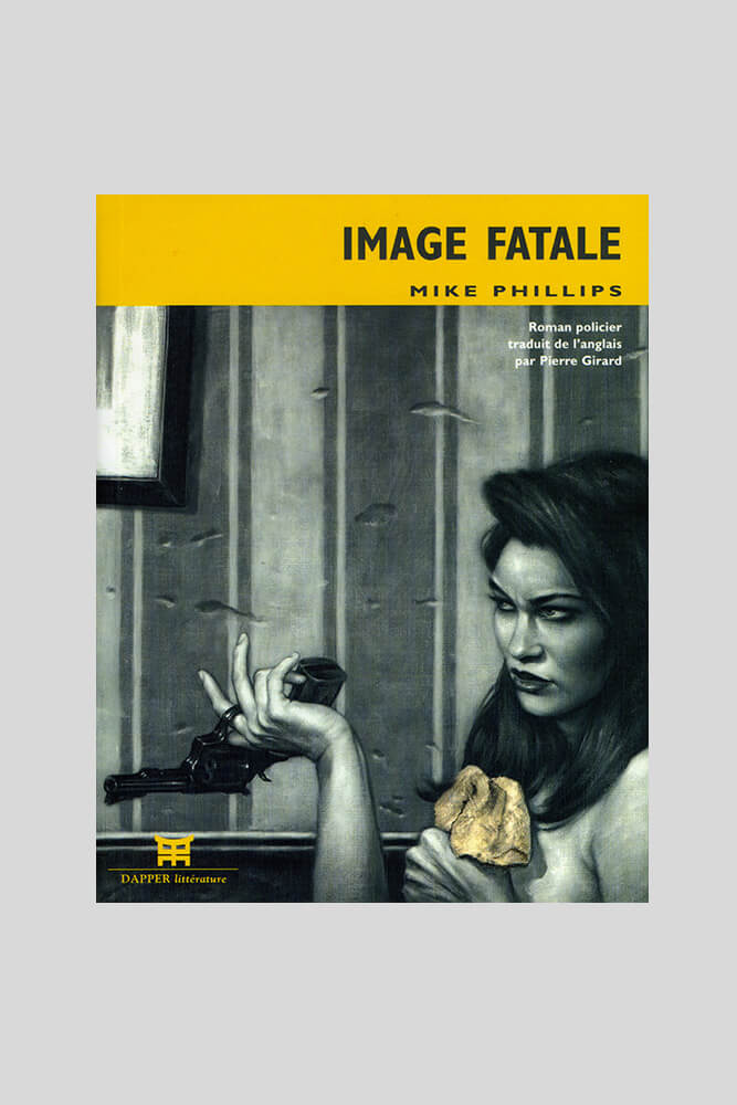 Image fatale, Mike Phillips.