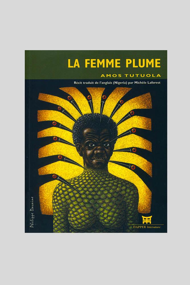La femme plume, Amos Tutuola.