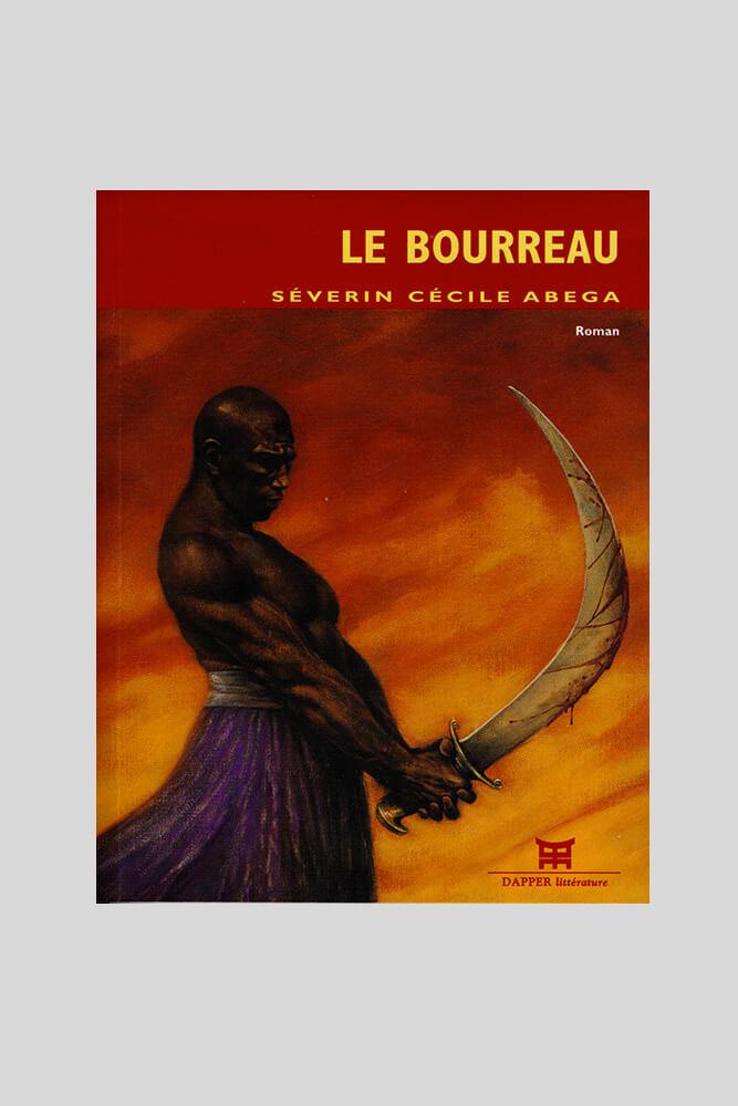 Le bourreau, Séverin Cécile Abega.