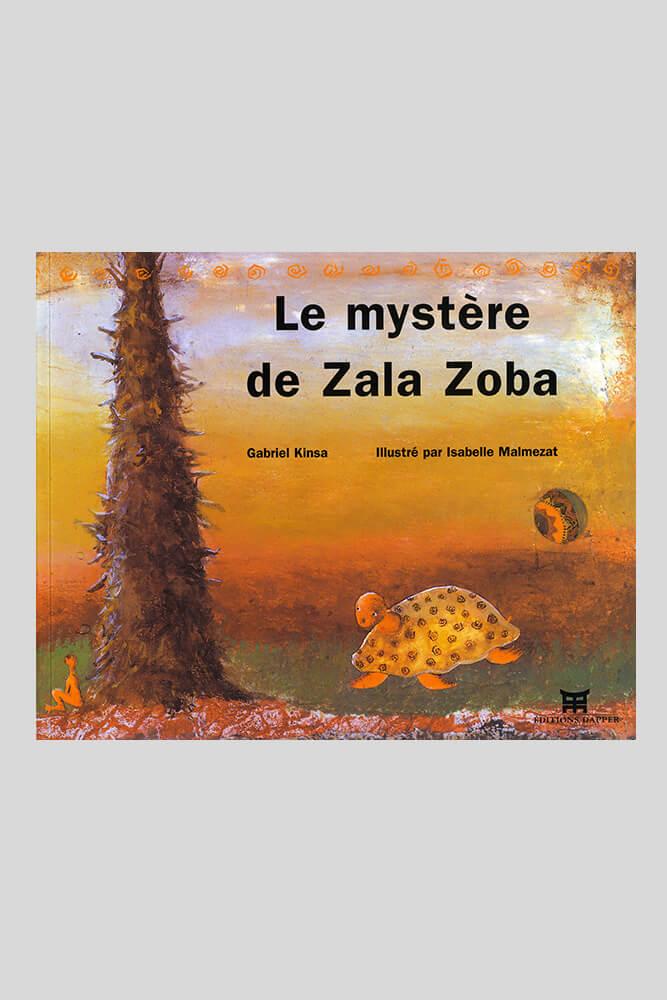 Le mystère de Zala Zoba, Gabriel Kinsa.