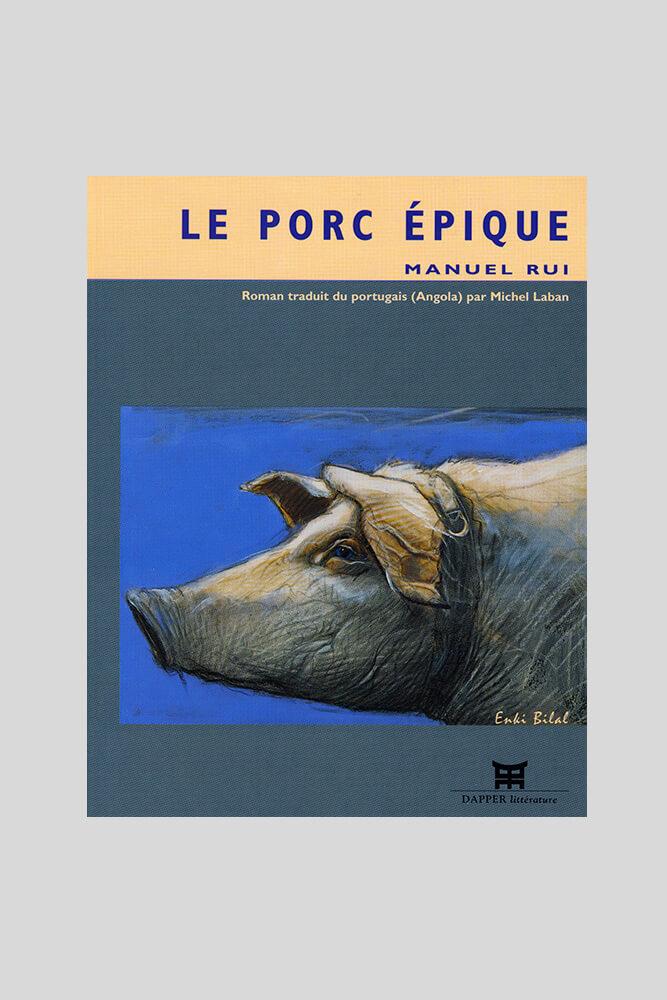 Le porc épique, Manuel Rui.