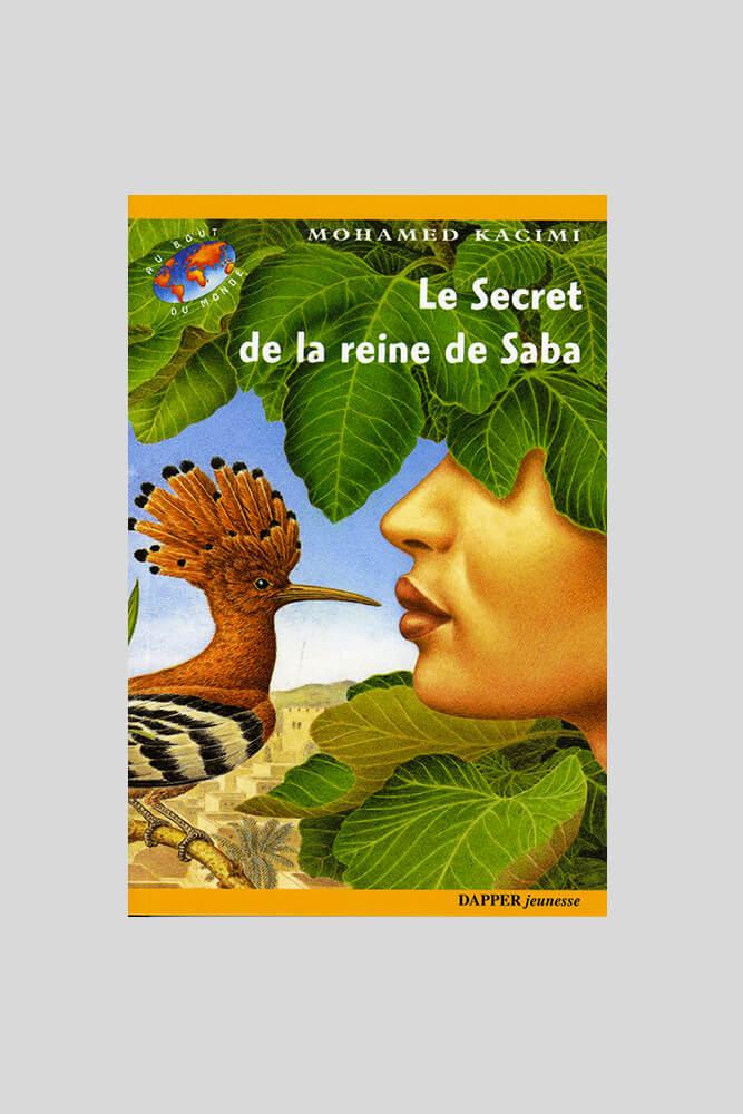 Le secret de la reine Saba, Mohamed Kacimi.