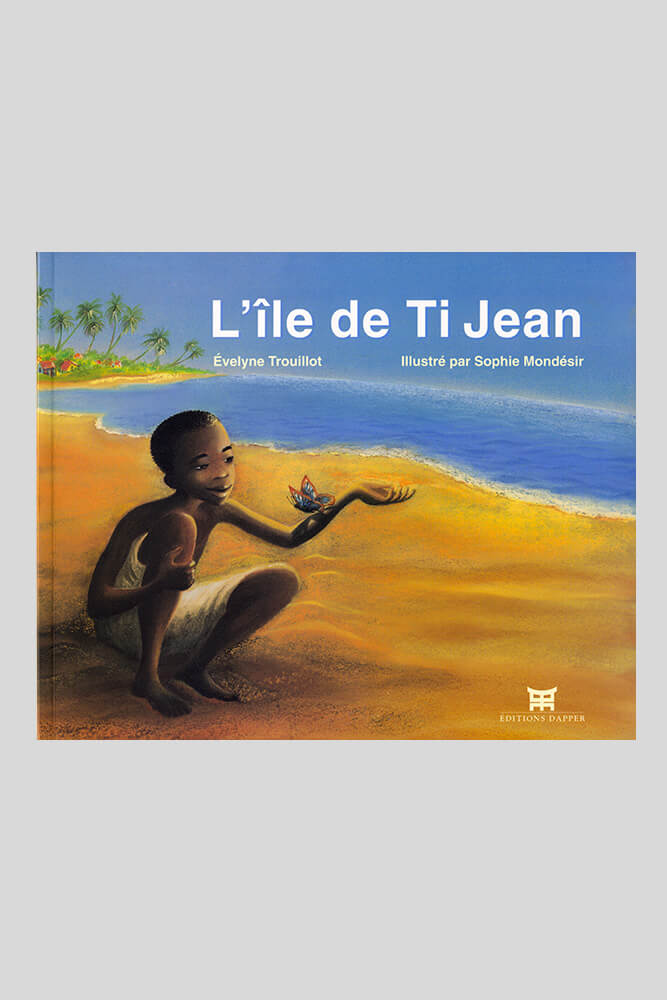 L'île de Ti Jean, Evelyne Trouillot.