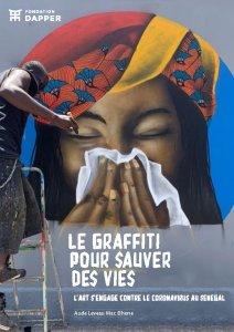 <i>Le graffiti pour sauver des vies. L'art s'engage contre le coronavirus au Sénégal</i> – e-book gratuit