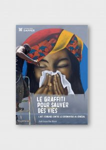 Le graffiti pour sauver des vies. L'art s'engage contre le coronavirus au Sénégal